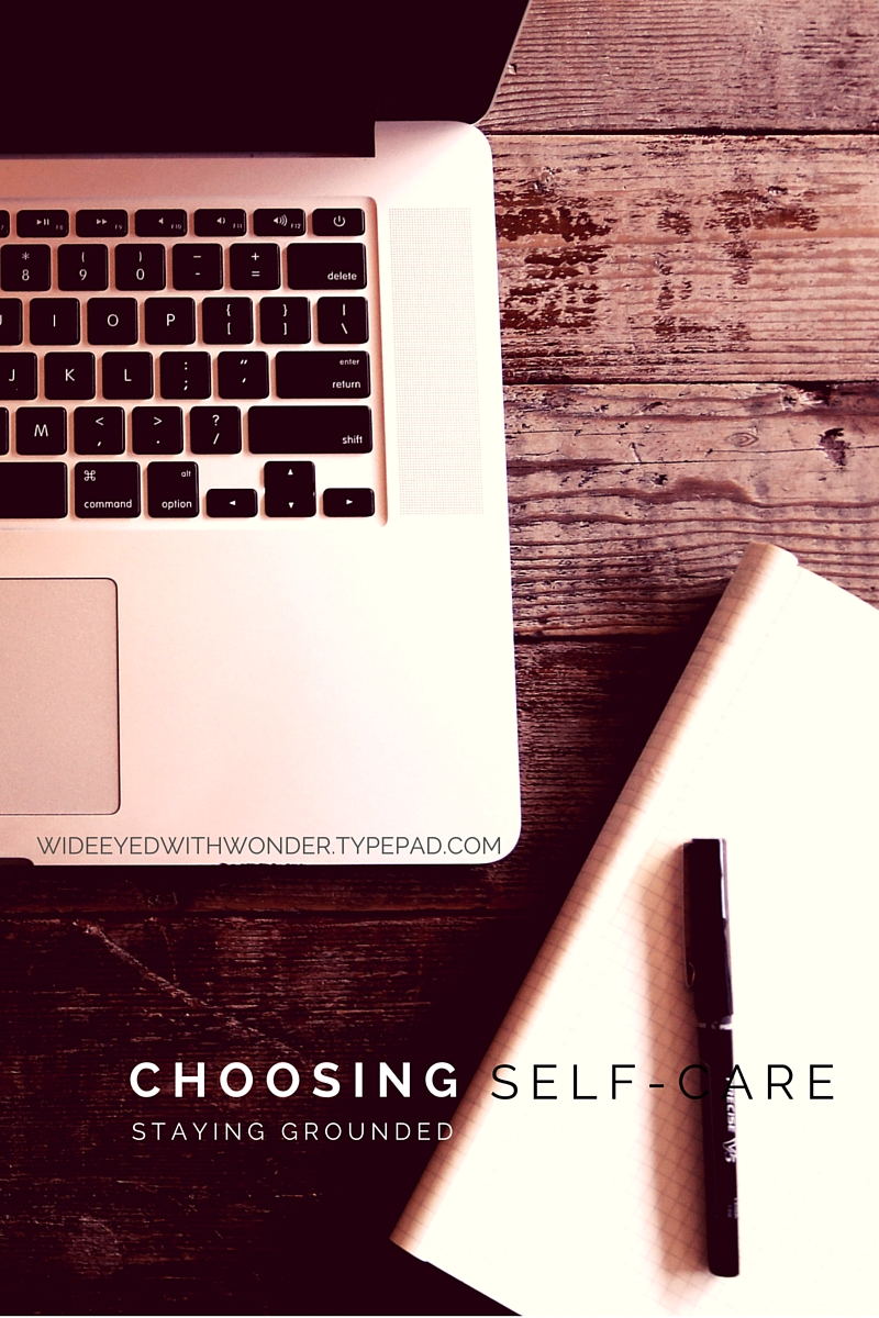 Choosing Self-Care VIA Wide Eyed with Wonder