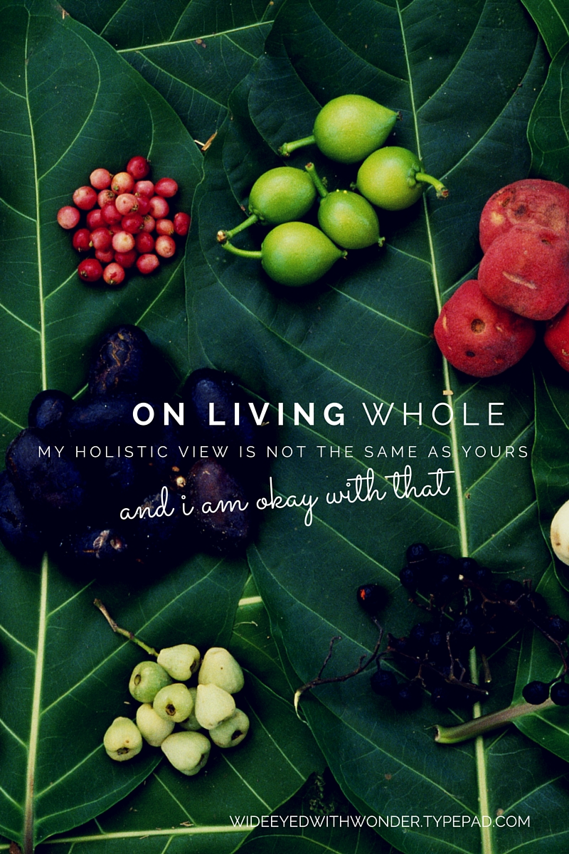 On living whole